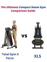 Total Gym X Force vs XLS