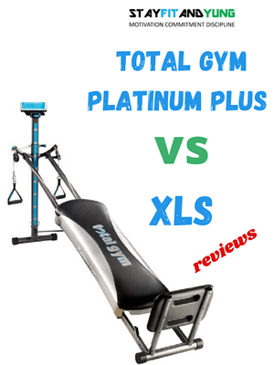 Total Gym Platinum Plus vs XLS